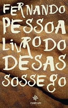 Livro do Desassossego eBook: Fernando Pessoa, Bernardo