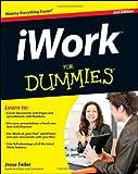 iWork for Dummies®, Jesse Feiler, 0470770201