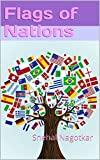 Flash cards of Flags of Nations: Snehal Nagotkar