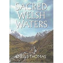 Sacred Welsh Waters