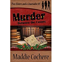 Murder Between the Covers (Two Sisters and a Journalist Book 5)