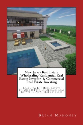 New Jersey Real Estate Wholesaling Residential Real Estate Investor    Commercial Real Estate Investing  Learn To Buy Real Estate Finance   Find Wholesale Real Estate In New Jersey Houses