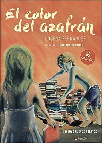El color del azafrán: Amazon.es: Lucena Fernández : Libros
