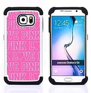 """Samsung Galaxy S6 / SM-G920 - 3 en 1 impreso colorido de Altas Prestaciones PC Funda chaqueta Negro cubierta gel silicona suave (Pink Texto blanco del amor del patrón repetitivo"""")"""