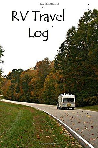 RV Travel Log Tom Alyea