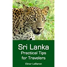 Sri Lanka: Practical Tips for Travelers