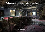 #9: Abandoned America: The Age of Consequences