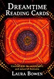 Dreamtime Reading Cards: Connect with the Ancient