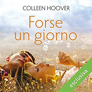 Forse un giorno (Maybe 1) Audiobook