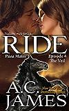 Ride: The Veil: BBW Paranormal Shape Shifter Romance (Puca Mates Book Four)