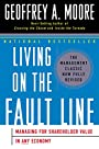 Living on the Fault Line: Managing for Shareholder Value in Any Economy