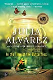 In the Time of the Butterflies by Julia Alvarez (12-Jan-2010) Paperback