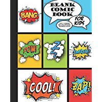 Blank Comic Book for Kids 100+ Pages of Drawing Templates: An Artists Notebook for Drawing Comics