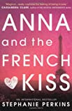 """Anna and the French Kiss"" av Stephanie Perkins"