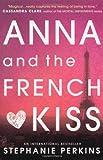 """Anna and the French Kiss"" av Stephanie Perkins"