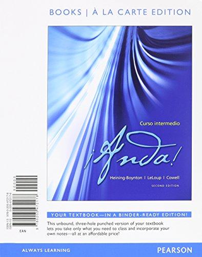 Anda! Curso intermedio, Books a la Carte Edition, Quick Guide to Spanish Grammar, and MySpanishLab with Pearson eText