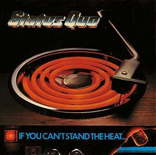 Status Quo - If You Cant Stand The Heat - (4766959) - DELUXE EDITION - 2CD - FLAC - 2016 - WRE Download