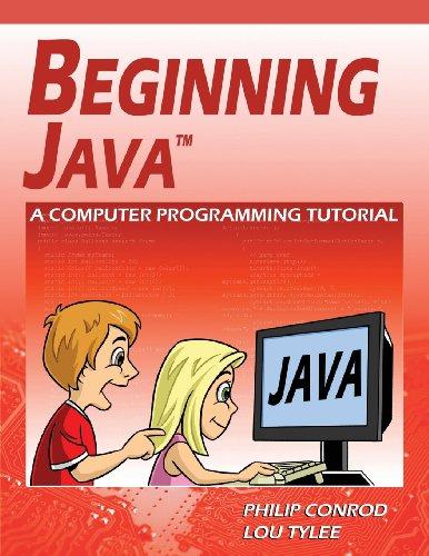 Beginning Java: A Computer Programming Tutorial