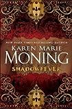 """""""Shadowfever"""" av Karen Marie Moning"""