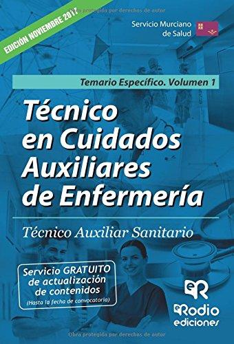 Tecnico en Cuidados Auxiliares de Enfermeria. Tecnico Auxiliar Sanitario. Temario Especifico Volumen 1 (Spanish Edition) [Varios autores] (Tapa Blanda)