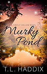 Murky Pond (Firefly Hollow Series Book 12)