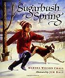 Sugarbush Spring, Marsha Wilson Chall, 0688149073