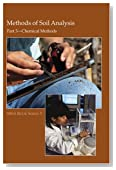 Methods of Soil Analysis. Part 3. Chemical Methods (Soil Science Society of America Book Series, No. 5)