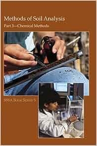 Methods of soil analysis part 3 chemical methods soil for Soil science society of america