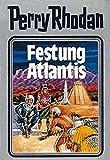 Perry Rhodan, Bd.8, Festung Atlantis