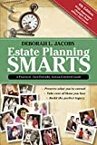 img - for Estate Planning Smarts: A Practical, User-Friendly, Action-Oriented Guide, 4th Edition book / textbook / text book