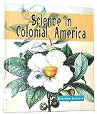 Science in Colonial America, Brendan January, 0531115259