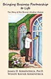 img - for Bringing Business Partnership to Life: The Story of the Brunei Window Washer book / textbook / text book