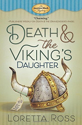 Auction Block Series - Death & the Viking's Daughter (An Auction Block Mystery)