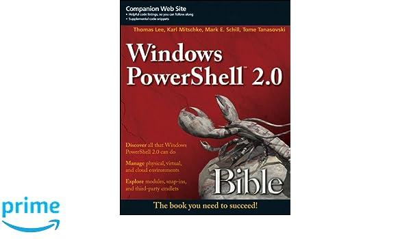 Windows PowerShell 2.0 Bible: Amazon.es: Thomas Lee: Libros en idiomas extranjeros