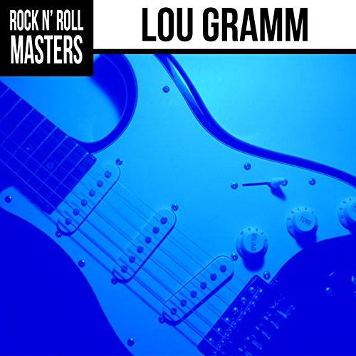 Rock n' Roll Masters: Lou Gramm