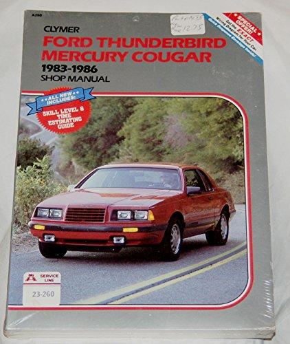 Ford Thunderbird, Mercury Cougar, 1983-1986: Shop manual (Mercury A/c Cougar)