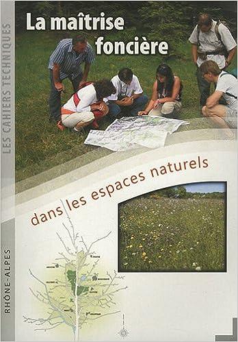 Téléchargements gratuits de manuels scolaires La maîtrise foncière dans les espaces naturels FB2 2908010828 by Elisabeth Favre