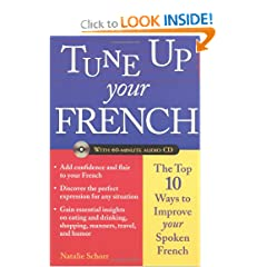 Tune Up Your French: Top 10 Ways to Improve Your Spoken French