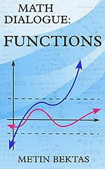 Math Dialogue: Functions by [Bektas, Metin]