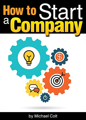 How to Start a Company: The Entrepreneur's Essential Guide to Starting a Company - ( Starting a New Company | Company Structure | Start Up Company ) (Startup Company compare prices)