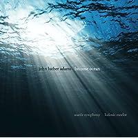 Adams: Become Ocean [Ludvic Morlot, Seattle Symphony Orchestra] [Cantaloupe: CA21101]