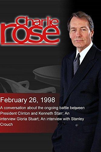 Charlie Rose with John Podhoretz, Floyd Abrams & Richard Cohen; Gloria Stuart; Stanley Bend down (February 26, 1998)