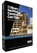 RSMeans Facilities Construction Cost Data 2012