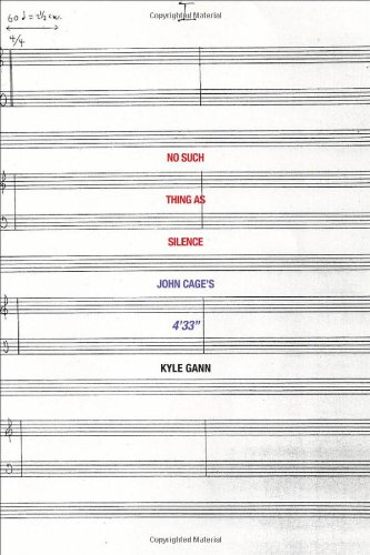 "Image of No Such Thing as Silence: John Cage's 4'33"" (Icons of America)"