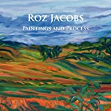 Roz Jacobs Paintings and Process, Roz Jacobs, 0982348096