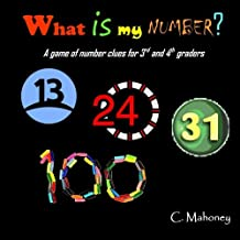 What is my number?: a game of number clues for 3rd and 4th graders