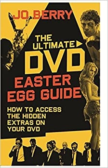 Book The Ultimate DVD Easter Egg Guide: How to Access the Hidden Extras on Your DVD