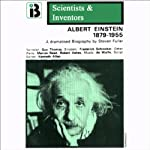 Albert Einstein: The Scientists and Inventors Series (Dramatized) | Steven Fuller