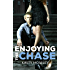 Enjoying the Chase (Guarded Hearts Book 2)