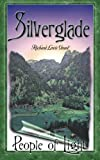 img - for Silverglade: People of Light (I Love to Read Series) book / textbook / text book